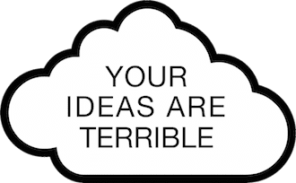Your Ideas Are Terrible (Logo)