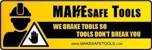 Make Safe Tools